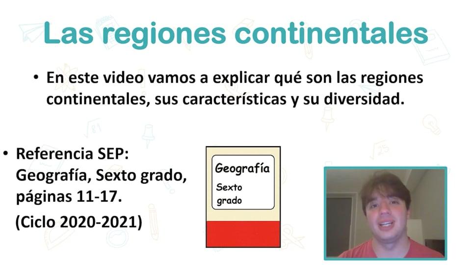 Las regiones continentales